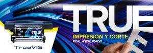 Roland DG TruVis, Impresión y Corte